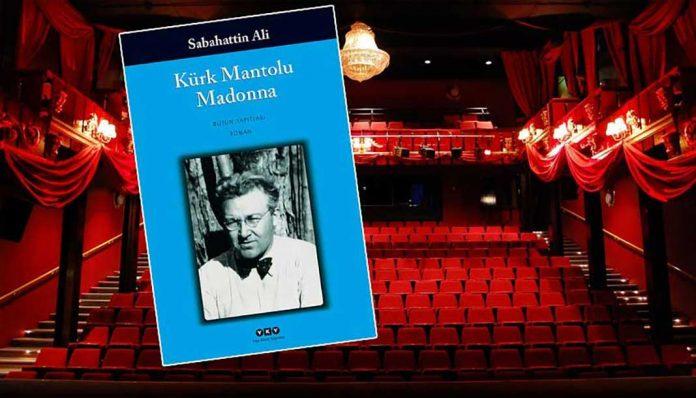 Kürk Mantolu Madonna Tiyatro Sahnesinde